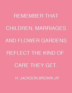 h. jackson brown jr flower quote