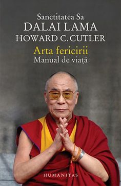 Manual de viata - Dalai Lama, Howard C. Dalai Lama, Books To Read Online, Reading Online, Carti Online, Motivational Books, Tool Design, Learn English, Good To Know, Psychology