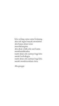 Text Quotes, All Quotes, Mood Quotes, Motivational Quotes, Life Quotes, Inspirational Quotes, Cinta Quotes, Quotes Galau, Journal Quotes