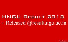 HNGU Result 2018 - Released @result.ngu.ac.in - QuintDaily