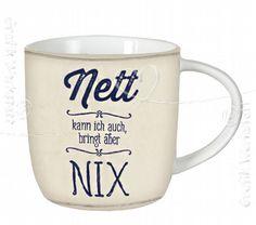 Art.Nr. 60350: Kaffeetasse - Nett kann ich auch
