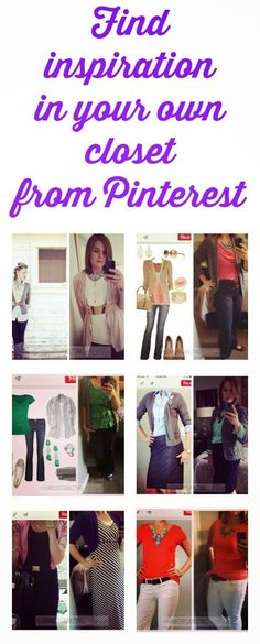 Find outfits from your own closet through Pinterest:: OrganizingMadeFun.com