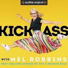 Kick Ass with Mel Robbins cover art