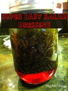 Super easy salad dressing…. This recipe is really tasty!