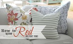 Decorating with RED - LOVE these ideas! This is perfect for my living room redo. Now I can use things I already have on hand!