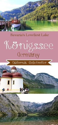 Bavaria's Loveliest Lake - Königssee, Germany - California Globetrotter
