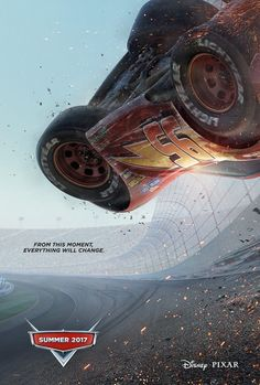 """~ Cars 3 poster, ETA Summer 2017.  Is this the """"E=N=D"""" of #95 Lightning McQueen?  Once it's released, stay tuned and find out! ~"""