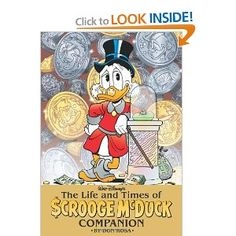 The Life and Times of Scrooge McDuck Companion by Don Rosa.  Amazon Affiliate Link.