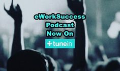 Do what you love! The eWorkSuccess Podcast is now on TuneIn Radio. Listen in the car or on the go. Check out the free gifts at eWorkSuccess.com and listen to the latest episode of the eWorkSuccess Podcast on iTunes and Stitcher. #lifehack #opportunity #makemoney #amazon #guide #epic #inpiration #grassroots #future #create #comfort #goals #hot #hustle #onlinebusiness #smallbusiness #startuplife #sidehustle #dreams #beach #entrepreneur #success #solopreneur #escapethe9to5 #eworksuccess…