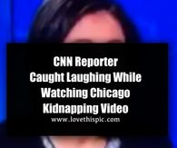 CNN Reporter Caught Laughing While Watching Chicago Kidnapping Video