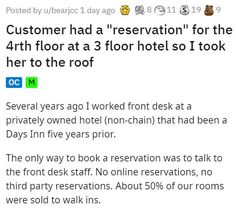 It's possible that she could have prevented her embarrassment by looking at the actual dang building, but hindsight is 20/20. #funny #customer #hotel #story #lol Rude Customers, Angry Person, Entertainment Sites, Hotel Guest, Funny Stories, The Only Way, Front Desk, Fails, Flooring