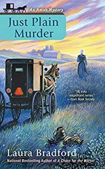 #Review / #Giveaway - Just Plain Murder (An Amish Mystery) by Laura Bradford @BerkleyMystery - Escape With Dollycas Into A Good Book