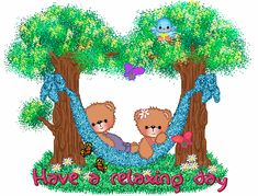 Have a Relaxing Day day relax friend gif good day graphic beautiful day friend greeting day greeting