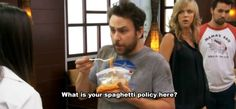 """When he questioned a spa's spaghetti policy. 23 Times Charlie Kelly Was The Champion Of Our Hearts On """"It's Always Sunny In Philadelphia"""" Charlie Kelly, Charlie Day, Big Joke, Laugh Track, Sunny In Philadelphia, It's Always Sunny, I Love To Laugh, Famous Men, Photo Quotes"""