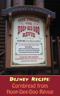 Disney Recipe for the Delicious Cornbread from Hoop-Dee-Doo Revue, Walt Disney World