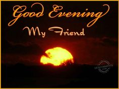 images of good evening | Good Evening Quotes