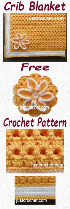 Free crochet pattern for crib blanket by Justcrochet