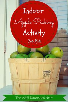 Fall Activities for Kids - Picking and Counting Apples Indoors! The Well Nourished Nest