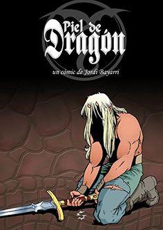 Piel de Dragón (Spanish Edition)