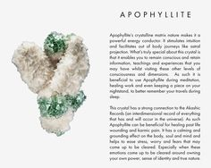 Apophyllite's crystalline matrix nature makes it a powerful energy conductor. It stimulates intuition and facilitates out of body journeys like astral projection. What's truly special about this crystal is that it enables you to remain conscious and retain information, teachings and experiences that you may have whilst visiting these other levels of consciousness and dimensions. As such it is beneficial to use Apophyllite during meditation, healing work and even keeping a piece on your…
