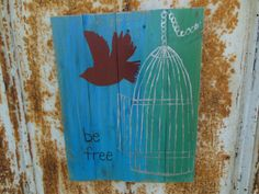 Be Free on reclaimed wood by BarnCountryFurniture on Etsy