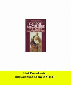 HEART IS A LONELY HUNTER (9780140060126) CARSON MCCULLERS , ISBN-10: 014006012X  , ISBN-13: 978-0140060126 ,  , tutorials , pdf , ebook , torrent , downloads , rapidshare , filesonic , hotfile , megaupload , fileserve
