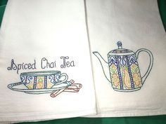 SPICED CHAI TEA CUP & TEAPOT - 2 New hand embroidered 30X30 flour sack towels #Handembroideredwithallnewmaterials
