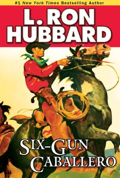 Six-Gun Caballero by L. Ron Hubbard  He's handsome. He's charming. He's a total gentleman . . . and he's  totally outgunned and outnumbered. He's Michael Patrick Obañon—a role  that has Antonio Banderas written all over it.Obañon's lost his  inheritance—a 100,000-acre New Mexico spread—and he could lose his life  if he's not careful. A ruthless band of renegades have seized his land,  and he's determined to get it back.. Obañon's got one secret...