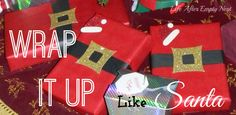 Sharon ~ Life After Empty Nest's discussion on Hometalk. DIY Wrap It Up Like Santa! - Easy, affordable and ADORABLE way to wrap your holiday presents this year! Create this look in three EASY steps!