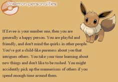 Eevee pokemon personality ... this is me in a paragraph. I love it!
