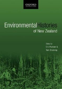 Environmental Histories Of New Zealand