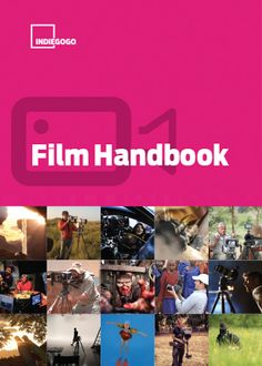 Film Handbook: For Successful Film Crowdfunding Projects | Indiegogo