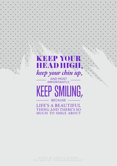 Keep smiling!