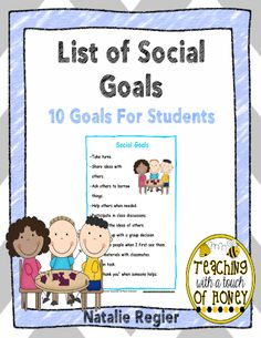 Use this list of social goals to help your students with the goal setting process. #freeprintables #TeacherSherpa