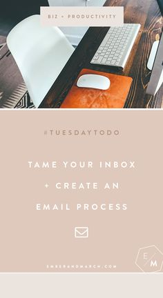Tuesday To Do: Tame Your Inbox http://emberandmarch.com/tuesday-to-do-tame-your-inbox/
