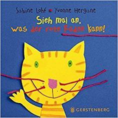 Sieh mal an, was der rote Faden kann!: Sabine Lohf, Yvonne Hergane, ab ca. 3 Jahre?