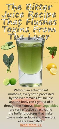 The 'Bitter' Juice Recipe That Flushes Toxins From The Liver and Burns Fat, Liver Cleansing and Fat-Flushing Drink