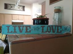 pallet wood painted with live a little love a lot