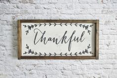 OVERVIEW  > This sign features a hand-painted quote on pine wood painted white, with a pine wood frame.  > Dimensions are: 9.5 x 17 x 2  > A
