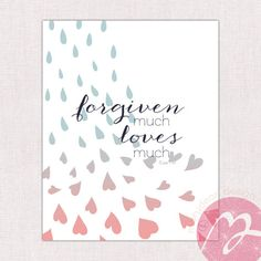forgiven much loves much bible
