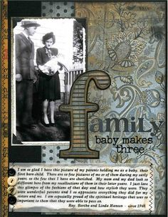 Family - Baby Makes Three.a simply designed page draws interest from… Baby Scrapbook, Scrapbook Paper Crafts, Scrapbook Photos, Scrapbooking Vintage, Scrapbooking Layouts, Heritage Scrapbook Pages, Family Tree Art, My Family History, History Projects