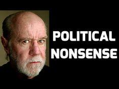 George Carlin: Political Nonsense - YouTube