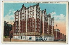 Whittier Hall Dormitories Postcard (Circa 1930) #teacherscollege #columbiauniversity