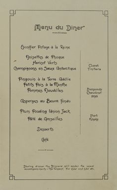 Menu from the June 21st 1912 Polar dinner during Sir Douglas Mawson's Australasian expedition to Antarctica http://www.treloars.com/auction3/sites/default/files/MT_nov2_0782.jpg