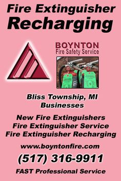 Fire Extinguisher Recharging Bliss Township, MI (517) 316-9911  We're Boynton Fire Safety Service.. The Main Source for Fire Protection for Michigan Businesses. Call Today!  We would love to hear from you.