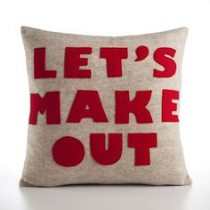 LET'S MAKE OUT  oatmeal and red 16 inch by alexandraferguson, $99.00