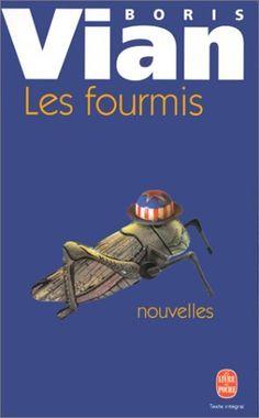 Les Fourmis: Amazon.fr: Boris Vian: Livres