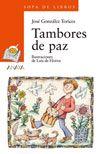 """TAMBORES DE PAZ""  González Torices, José.  Anaya Infantil y Juvenil Anaya, Peace, Baseball Cards, Comics, Drum, Music Ed, Children's Literature, War"