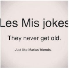 """""""Les Miserables"""" - I'm not sure whether to love or hate this. <<--It made me laugh. Broadway Theatre, Musical Theatre, Neil Patrick, Theatre Nerds, Theatre Jokes, I Laughed, Memes, Laughter, Singing"""