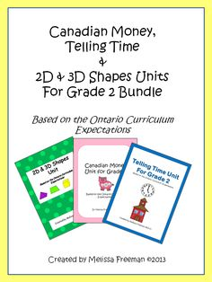 Canadian Money, Telling Time, and & Shapes Units for Grade 2 Bundle 1st Grade Math, Grade 2, Second Grade, School Stuff, Back To School, Learning Money, Ontario Curriculum, 2d And 3d Shapes, Classroom Setup